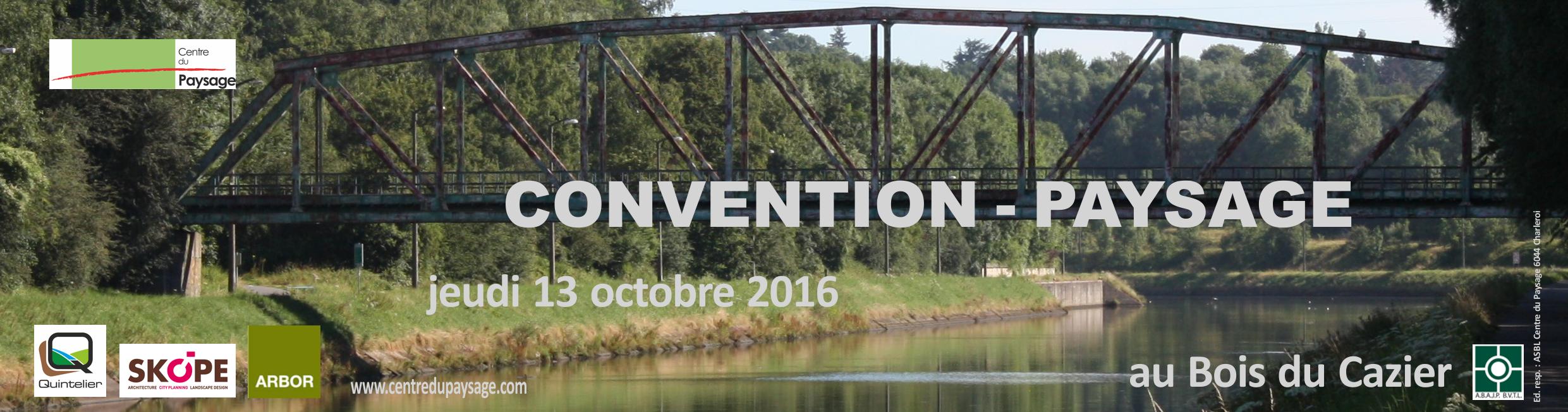 CONVENTION - PAYSAGE 13 octobre 2016 au Bois du Cazier (Marcinelle)