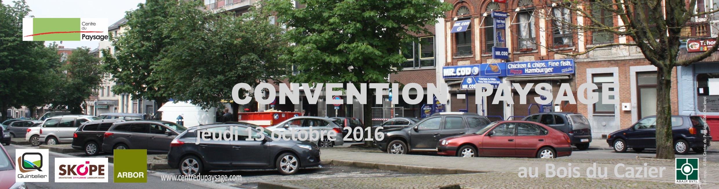 CONVENTION - PAYSAGE 13 octobre 2016  au Bois du Cazier